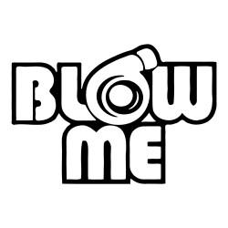 """стикер за кола """"Blow me"""""""