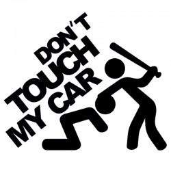 """стикер за кола """"Не пипай колата"""""""