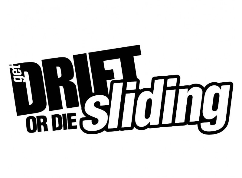 "стикер за кола ""get Drift or die sliding -надпис"""